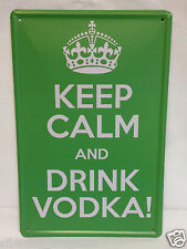 Keep CALM and DRINK VODKA LAMIERA SCUDO 20x30cm
