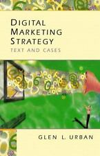 Digital Marketing Strategy: Text and Cases, Glen Urban, New Book
