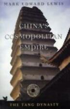 China's Cosmopolitan Empire: The Tang Dynasty (History of Imperial China) by