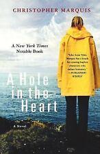 A Hole in the Heart: A Novel