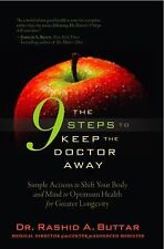 9 Steps to Keep the Doctor Away : Simple Actions to Shift Your Body and Mind...