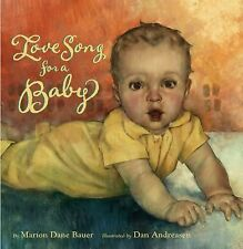 Love Song for a Baby, Bauer, Marion Dane, Good Book