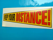 KEEP YOUR DISTANCE Classic Retro Van Car Bumper Sticker Decal 1 off 200mm