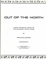Out of the North Blackfeet Indian Tribe Historical Sketches Portfolio