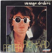 """PETER RICHARD - Strange desires - VINYL 7"""" 45 ITALY 1981 NEAR MINT COVER VG+"""