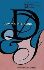 Issues in Contemporary Indian Feminism: Dowry and Inheritance by Srimati Basu...