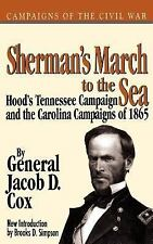 Sherman's March To The Sea (Campaigns of the Civil War) Cox, General Jacob D. P