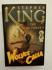 The Dark Tower: Wolves of the Calla Bk. 5 by Stephen King (2003, 1ST EDITION)