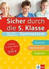 Sicher durch die 5. Klasse Das große Übungsbuch Gymnasium Deutsch Mathe Englisch