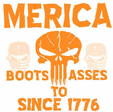 Merica,Boots to asses since 1776,Punisher,Molon Labe,Dont Tread On Me,Decal