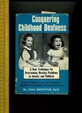 SIGNED Ciwa Griffiths CONQUERING CHILDHOOD DEAFNESS = Hear Foundation Techniques