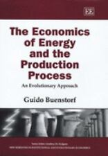 The Economics of Energy and the Production Process: An Evolutionary Ap-ExLibrary