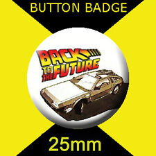 BACK TO THE FUTURE -  CULT TV -  BUTTON BADGE 25mm