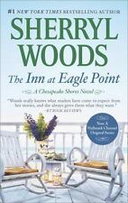 A Chesapeake Shores Novel: The Inn at Eagle Point 1 by Sherryl Woods (2016, Pape