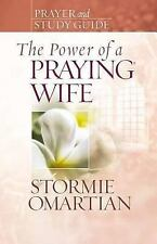 The Power of a Praying Wife Prayer and Study Guide (Power of Praying)