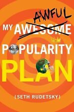 My Awesome - Awful Popularity Plan by Seth Rudetsky 2012 Hardcover 1st Edition