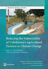 Reducing the Vulnerability of Uzbekistan's Agricultural Systems to Climate Chang