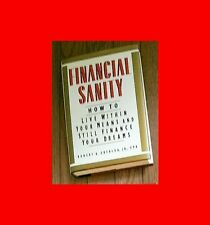 MONEY÷BOOK:FINANCIAL SANITY:HOME BUDGET-HOW TO LIVE w/MEANS+STILL FINANCE DREAM