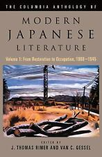 The Columbia Anthology of Modern Japanese Literature: From Restoration to Occu..