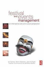 Festival and Events Management : An International Arts and Culture...