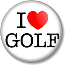 "I Love / Heart GOLF 25mm 1"" Pin Button Badge Sport Hobby Pastime Open Club Green"