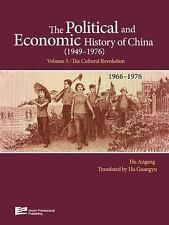 The Political and Economic History of China (1949-1976): The Cultural...