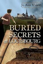 Buried Secrets at Louisbourg