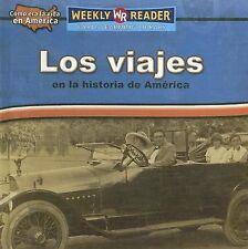 Los Viajes En La Historia De AmericaTravel in American History (Como Era La Vida
