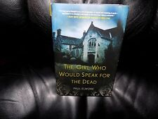 The Girl Who Would Speak for the Dead by Paul Elwork (2011, Hardcover) NEW
