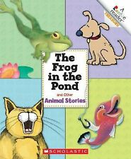 The Frog in the Pond and Other Animal Stories (2008, Hardcover)