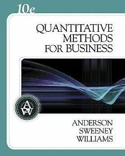 Quantitative Methods for Business by Anderson, Sweeney, Williams