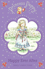 Princess Poppy: Happy Ever After Janey Louise Jones Very Good Book