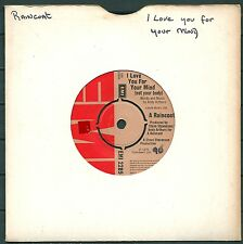 "A RAINCOAT - I LOVE YOU FOR YOUR MIND (NOT YOUR BODY), 7"" VINYL 1975 -0416"
