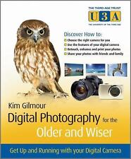 Digital Photography for the Older and Wiser: Get Up and Running with Y-ExLibrary