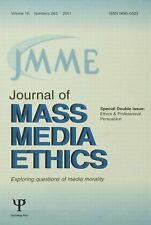 Journal of Mass Media Ethics Volume 16, 2001, Special Double Issue