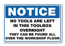 Tool box notice sticker rude funny prank 7 year quality water & fade proof vinyl