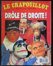 LE CRAPOUILLOT 1992 Nvelle série No 112 POLITIQUE DRÔLE DE DROITE  PORTRAITS