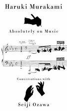 Absolutely on Music : Conversations by Haruki Murakami & Seiji Ozawa *BRAND NEW*