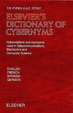 Elsevier's Dictionary of Cybernyms: Abbreviations and Acronyms used in-ExLibrary
