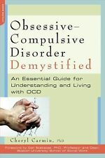 Obsessive-Compulsive Disorder Demystified : An Essential Guide for...