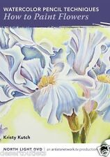 NEW! Watercolor Pencil Techniques - How to Paint Flowers By Kristy Kutch [DVD]