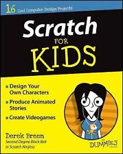 For Kids for Dummies: Scratch for Kids by Derek Breen (2015, Paperback)