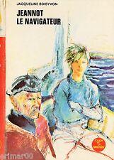 Jeannot le navigateur // Jacqueline BOISYVON // Collection Souveraine / n° 311