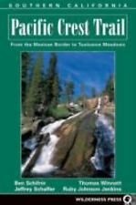 The Pacific Crest Trail: Southern California (Pacific Crest Trail) Jeffrey P. Sc