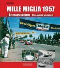 MILLE MIGLIA 1957: THE MINOR CLASSES