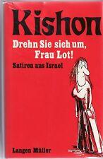 Kishon : Satiren aus Israel - Drehn sie sich um Frau Lot! sehr humorvoll 1980