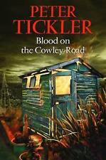 PETER TICKLER-BLOOD ON THE COWLEY ROAD  BOOK NEW