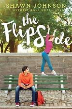 The Flip Side by Shawn Johnson (2016, Hardcover)