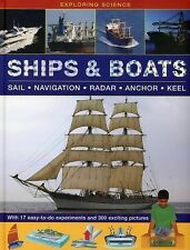 Exploring Science: Ships & Boats: With 17 Easy-To-Do Experiments And 300 Exciti
