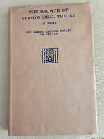 The growth of Plato's ideal theory - Sir James George Frazer - 1st edition 1930